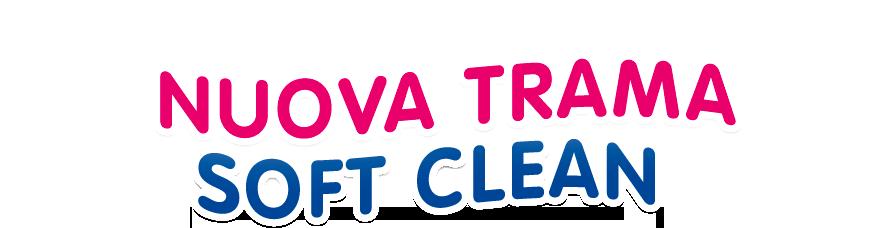 Nuova trama soft clean